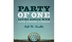 Party of One: Living Single With Faith, Purpose, and Passion [Paperback]